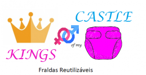 Kings of my castle - fraldas reutilizaveis
